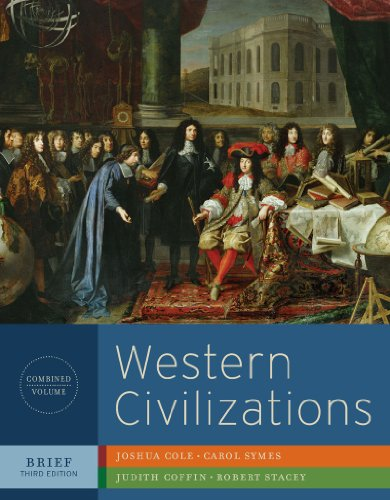 Western Civilizations, Combined Volume: Their History & Their Culture 9780393934878