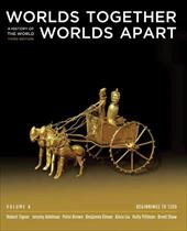 Worlds Together, Worlds Apart: A History of the World: Beginnings to 1200