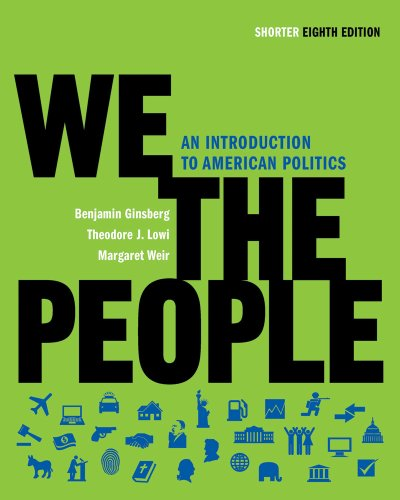 We the People: An Introduction to American Politics 9780393935240