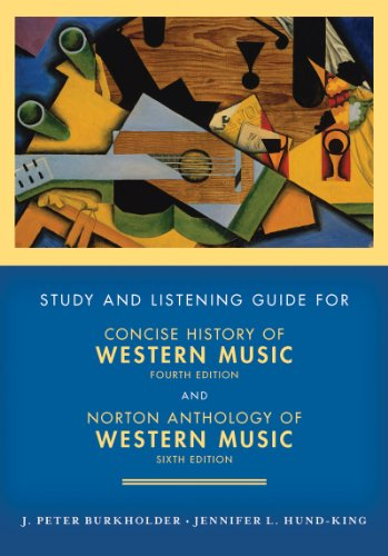 Concise History of Western Music and Norton Anthology of Western Music Study and Listening Guide 9780393935264