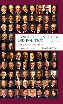 Constitutional Law and Politics, Volume Two: Civil Rights and Civil Liberties 9780393935509