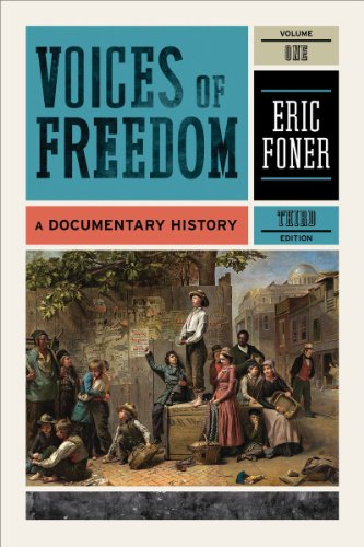 Voices of Freedom, Volume 1: A Documentary History 9780393935660