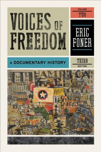 Voices of Freedom, Volume 2: A Documentary History 9780393935684