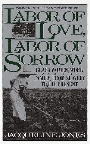 Labor of Love, Labor of Sorrow 9780394745367