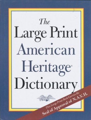 The Large Print American Heritage Dictionary 9780395929322