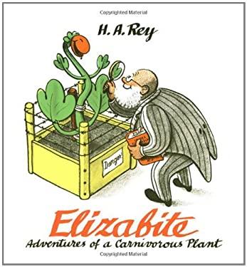 Elizabite: Adventures of a Carnivorous Plant 9780395977026