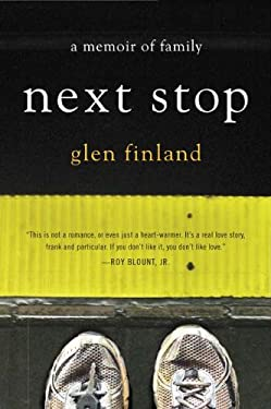 Next Stop: A Memoir of Family 9780399158605