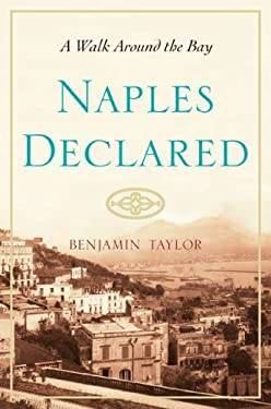 Naples Declared: A Walk Around the Bay 9780399159176