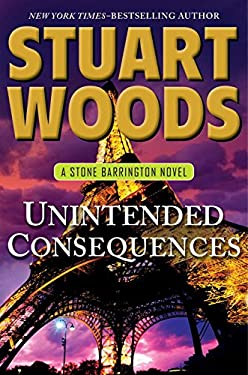 Unintended Consequences (Stone Barrington, Book 26) 9780399159879