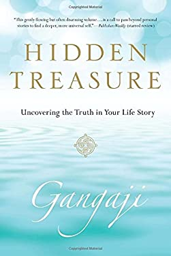 Hidden Treasure: Uncovering the Truth in Your Life Story 9780399160530