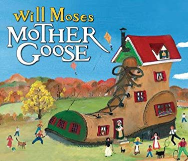Will Moses' Mother Goose 9780399161094