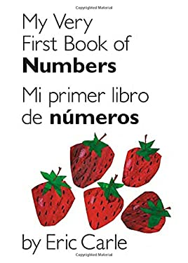 My Very First Book of Numbers / Mi Primer Libro de Numeros: Bilingual Edition 9780399161414