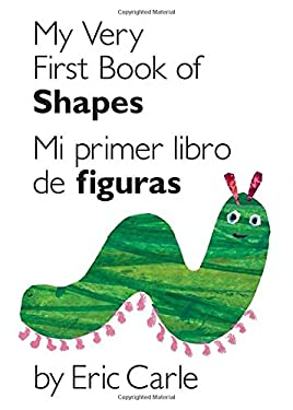 My Very First Book of Shapes / Mi Primer Libro de Figuras: Bilingual Edition 9780399161421