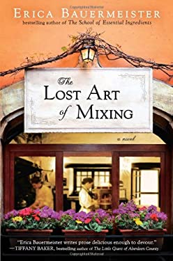The Lost Art of Mixing 9780399162114