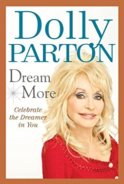 Dream More: Celebrate the Dreamer in You 9780399162480