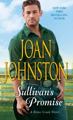 Sullivan's Promise: A Bitter Creek Novel