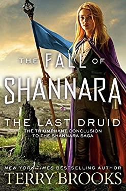 The Last Druid (The Fall of Shannara)