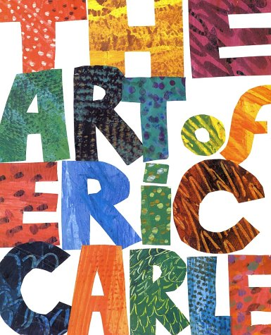 The Art of Eric Carle 9780399229374