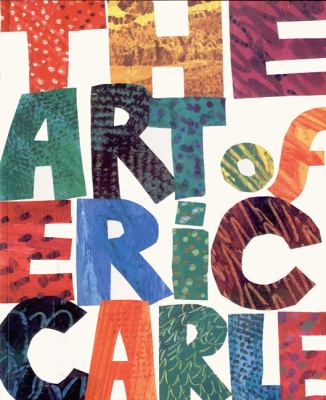 The Art of Eric Carle 9780399240027