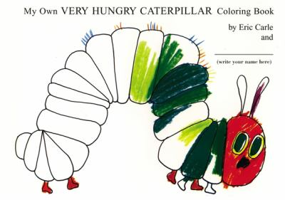 My Own Very Hungry Caterpillar Coloring Book 9780399242076