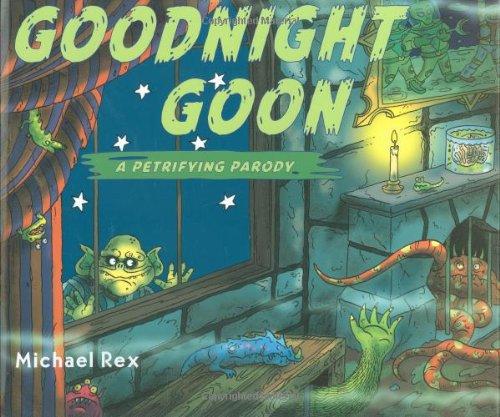 Goodnight Goon: A Petrifying Parody 9780399245343