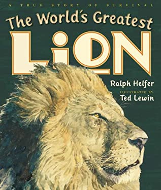 The World's Greatest Lion 9780399254178