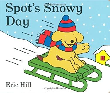 Spot's Snowy Day 9780399254192