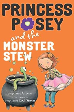 Princess Posey and the Monster Stew 9780399254642