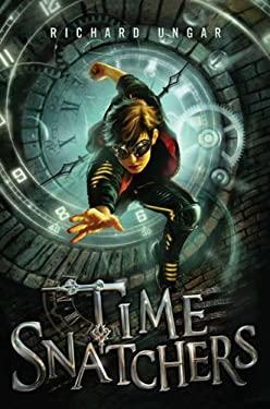 Time Snatchers 9780399254857