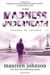 The Madness Underneath: Book 2