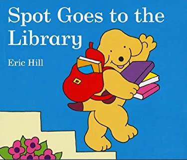 Spot Goes to the Library 9780399256905