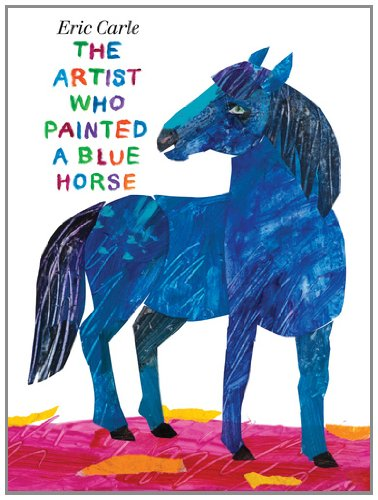The Artist Who Painted a Blue Horse 9780399257131