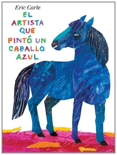 El Artista Que Pinto un Caballo Azul 9780399257353