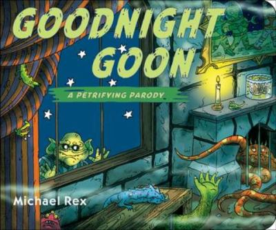 Goodnight Goon: A Petrifying Parody 9780399260117