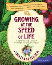 Growing at the Speed of Life: A Year in the Life of My First