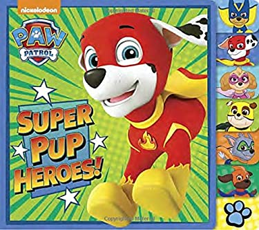 Super Pup Heroes! (PAW Patrol) (Tabbed Board Book)
