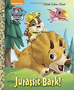 Jurassic Bark! (PAW Patrol) (Little Golden Book)