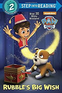 Rubble's Big Wish (PAW Patrol) (Step into Reading)