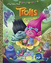 Trolls Big Golden Book (DreamWorks Trolls) 23256791