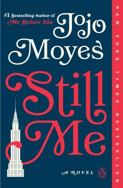 Still Me: A Novel (Me Before You Trilogy)