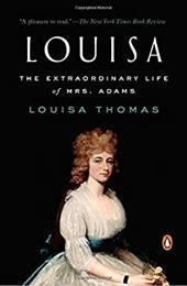 Louisa: The Extraordinary Life of Mrs. Adams 23704069