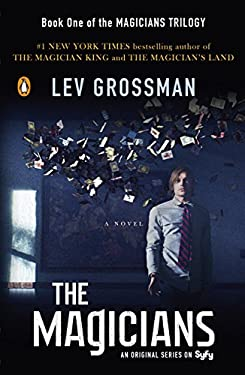 The Magicians (TV Tie-In Edition): A Novel (Magicians Trilogy)