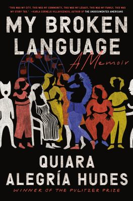 My Broken Language: A Memoir