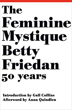 The Feminine Mystique 9780393063790