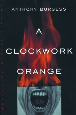 A Clockwork Orange 9780393312836