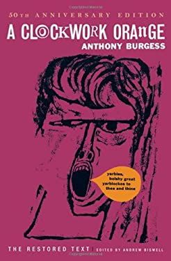 a description of a clockwork orange by anthony burgess published in 1962 12/9/04 published in 1962, anthony burgess's a clockwork orange is set in the future and narrated by fifteen-year-old alex in nadsat a language invented by burgess and comprised of bits of russian, english, and american slang, rhyming words, and gypsy talk the british edition of the novel contains three sections divided into seven chapters.