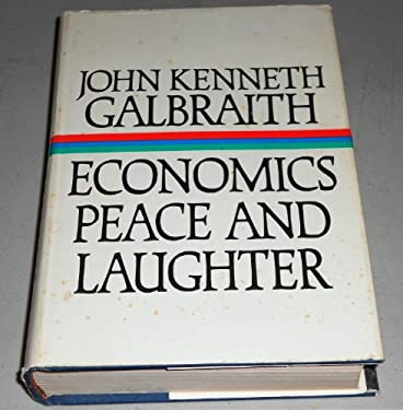 A Contemporary Guide to Economics, Peace, and Laughter