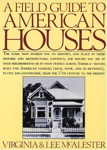A Field Guide to American Houses 9780394739694