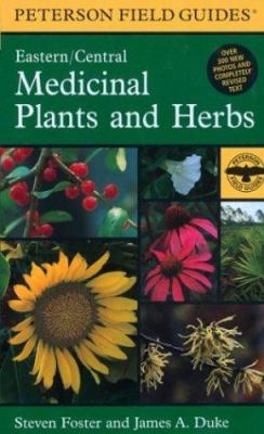 A Field Guide to Medicinal Plants and Herbs: Of Eastern and Central North America 9780395988152