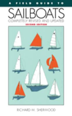 A Field Guide to Sailboats of North America 9780395652398